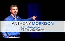 Anthony Morrison - Webinar Replay Fan Page Domination!!