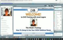 GVO Academy with Janet Legere - MOM Webinars