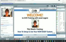 GVO Academy with Janet Legere - The NOW BODY System